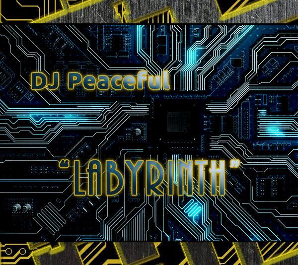 DJ Peaceful- Labyrinth